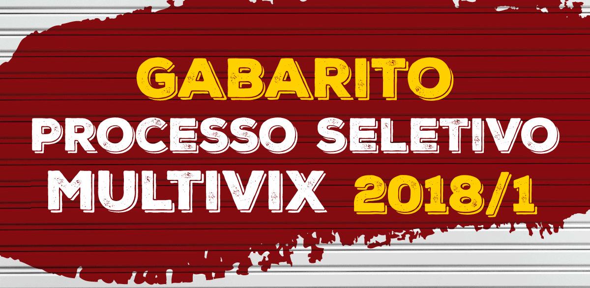 Liberado o Gabarito do Processo Seletivo dos demais cursos 2018/1