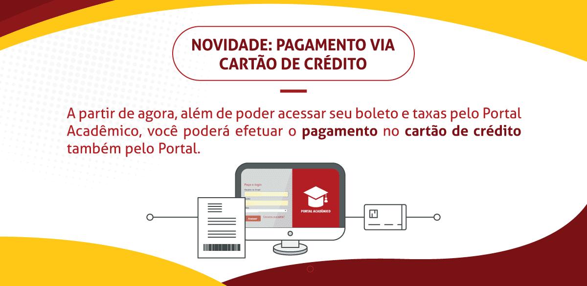 Novidade: Pagamento via cartão de crédito no Portal Acadêmico
