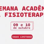 I Semana Acadêmica da Fisioterapia