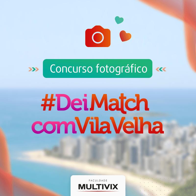 Concurso Fotográfico #DeiMatchComVilaVelha