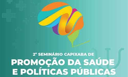 II Seminário Capixaba de Promoção da Saúde e Políticas Públicas