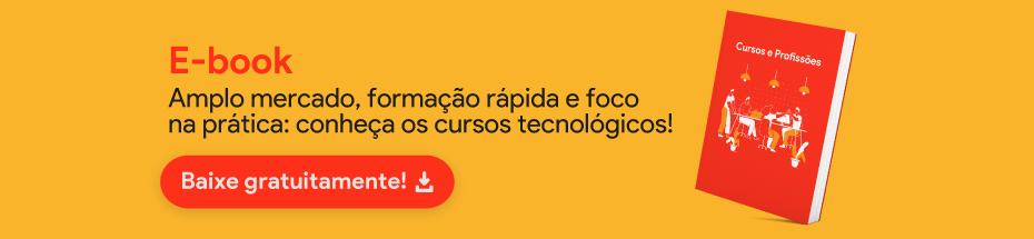E-book: conheça os cursos tecnológicos.